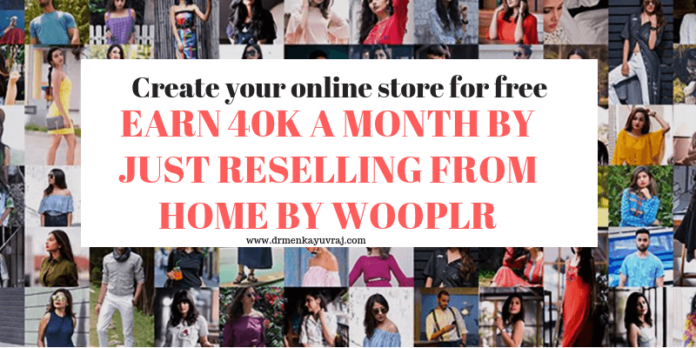 Earn 40k a month by just reselling from home by wooplr