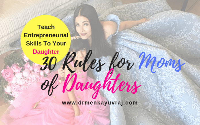 30 Rules for Moms of daughters