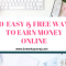 Top 30 Free & Easy Ways To Make Money Online Fast in 2018 – Best Side Business Ideas
