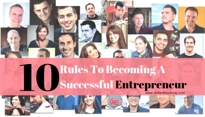 The 10 Rules For Successful Entrepreneur
