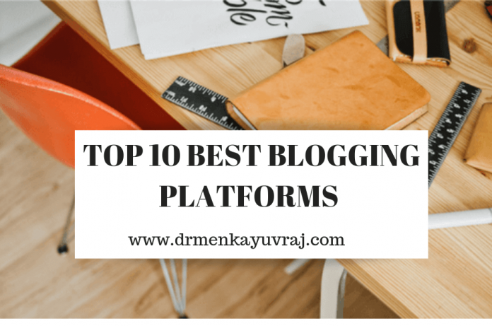 TOP 10 BEST BLOGGING PLATFORMS