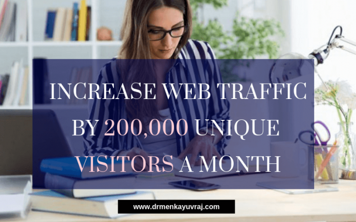 SEO Strategies To Increase Web Traffic by 200,000 Unique Visitors a Month!